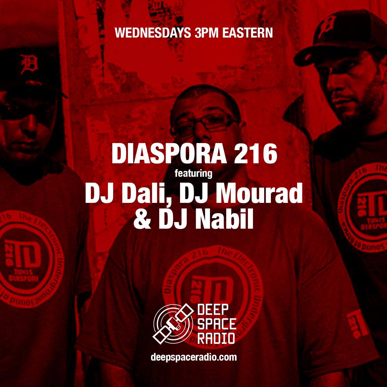 deepspaceradio-diaspora216-dali-mourad-nabil